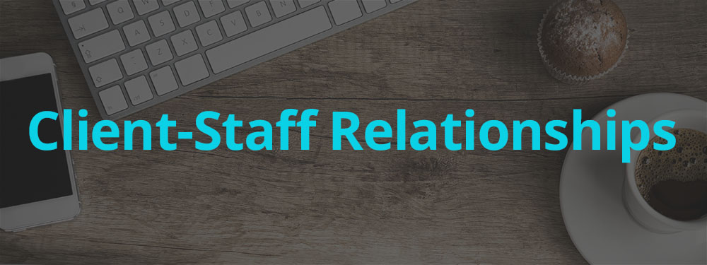 client-staff-relationships